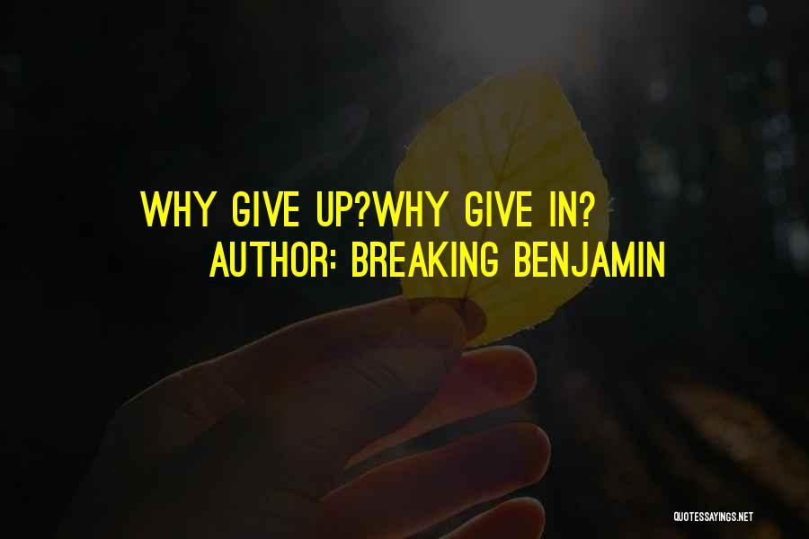 Breaking Benjamin Quotes 899388