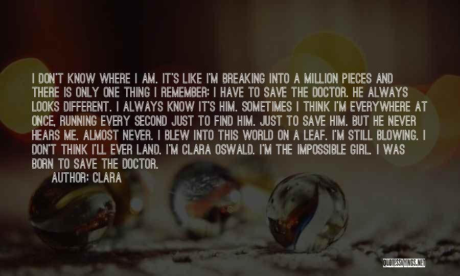 Breaking Into Pieces Quotes By Clara