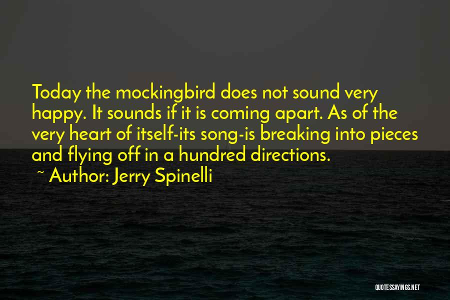 Breaking Into Pieces Quotes By Jerry Spinelli