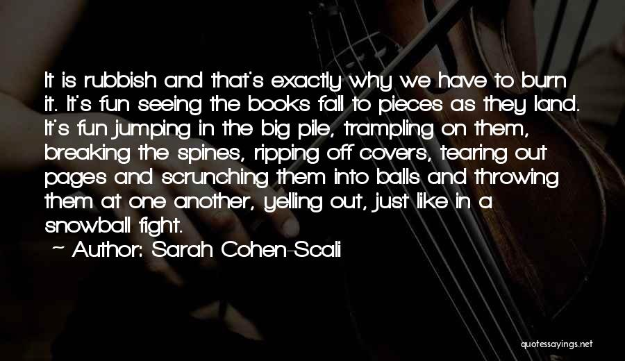 Breaking Into Pieces Quotes By Sarah Cohen-Scali