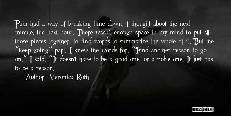 Breaking Into Pieces Quotes By Veronica Roth