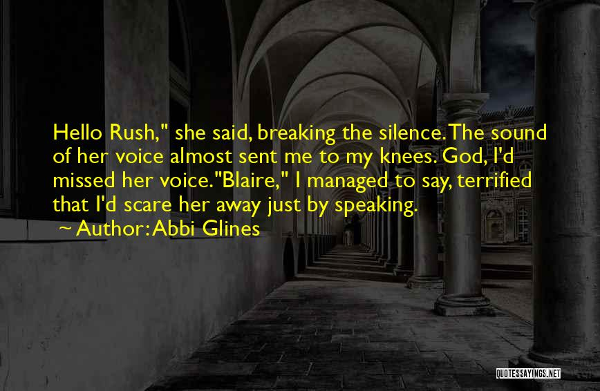 Breaking My Silence Quotes By Abbi Glines