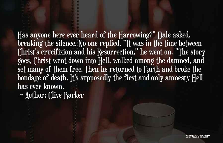 Breaking My Silence Quotes By Clive Barker