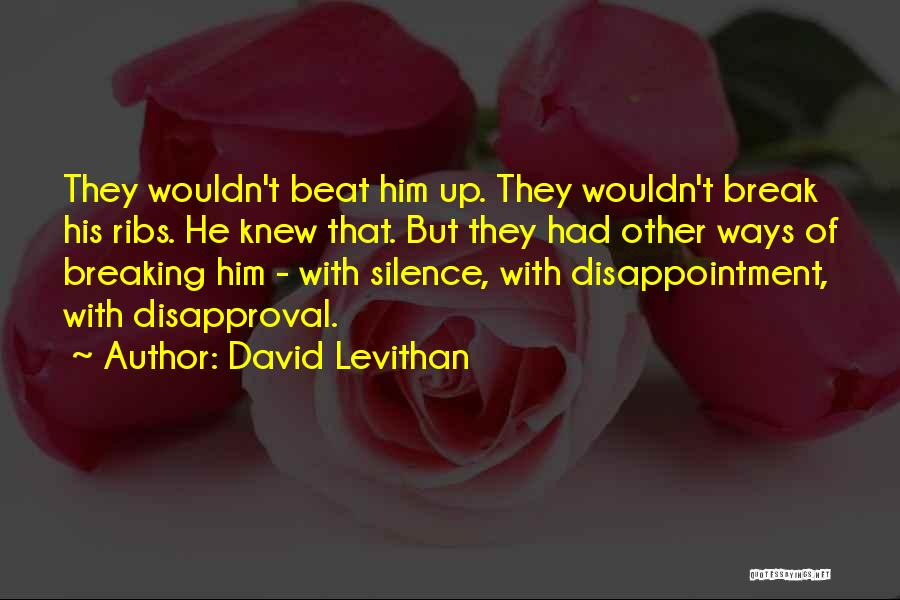 Breaking My Silence Quotes By David Levithan