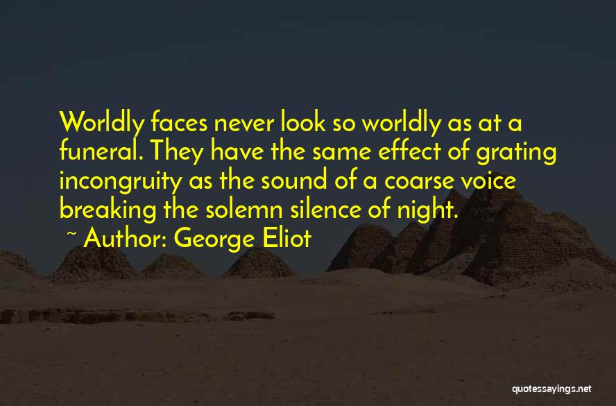 Breaking My Silence Quotes By George Eliot