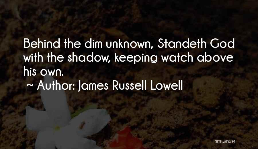 Breaking My Silence Quotes By James Russell Lowell