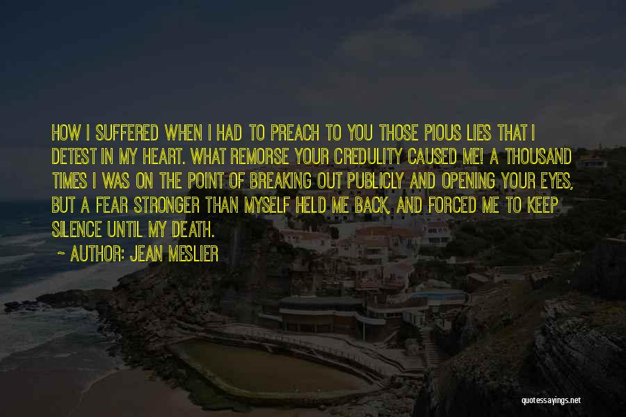 Breaking My Silence Quotes By Jean Meslier