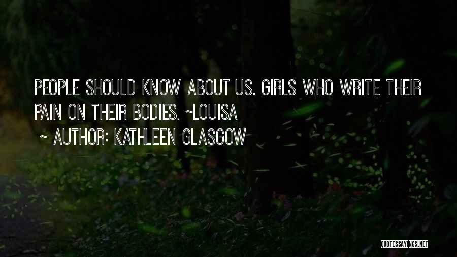 Breaking My Silence Quotes By Kathleen Glasgow