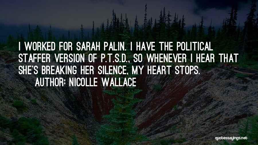Breaking My Silence Quotes By Nicolle Wallace