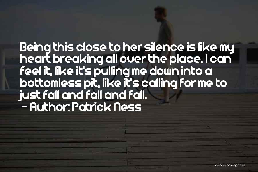 Breaking My Silence Quotes By Patrick Ness