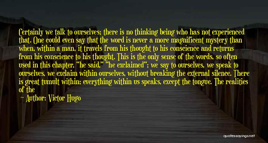 Breaking My Silence Quotes By Victor Hugo