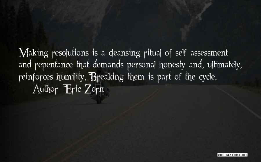 Breaking New Year's Resolutions Quotes By Eric Zorn