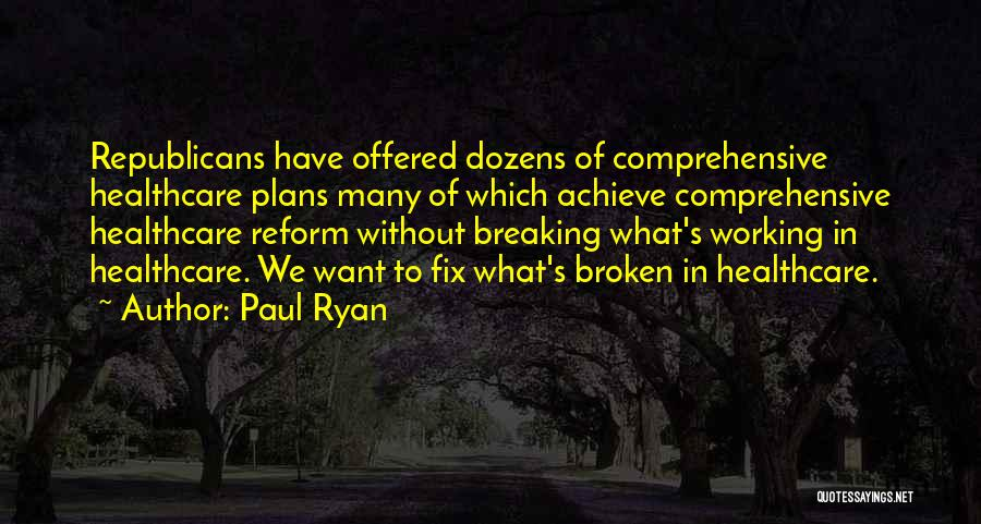 Breaking Plans Quotes By Paul Ryan