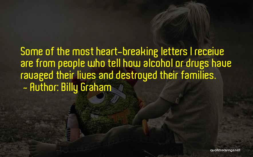 Breaking Up Families Quotes By Billy Graham