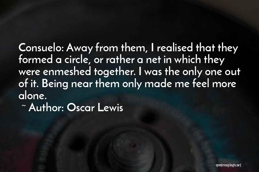 Breaking Up Families Quotes By Oscar Lewis