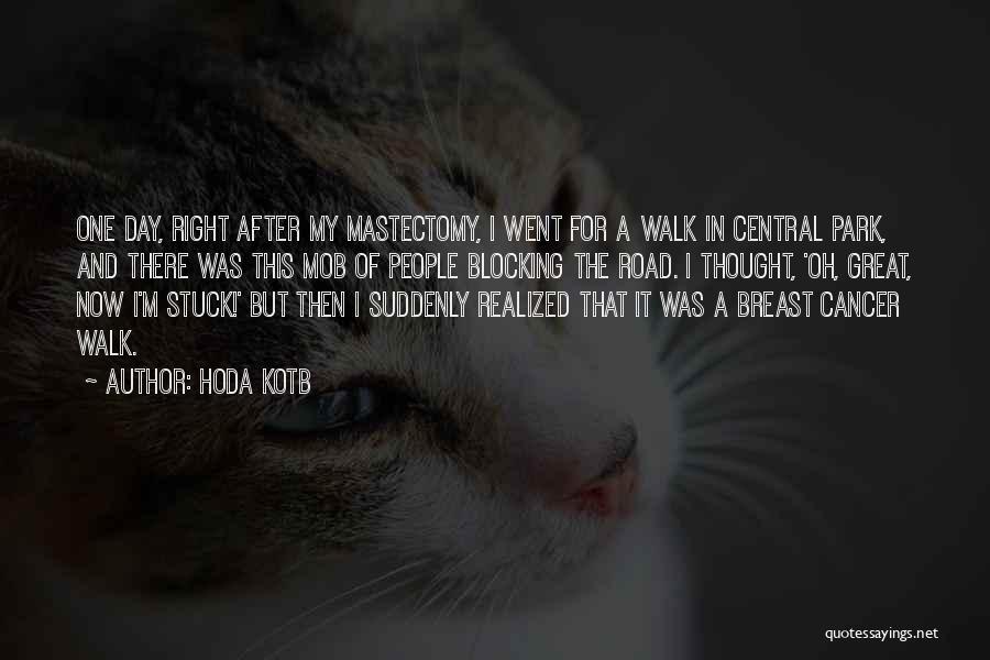 Breast Cancer Mastectomy Quotes By Hoda Kotb