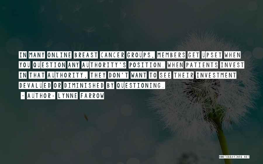 Breast Cancer Patients Quotes By Lynne Farrow