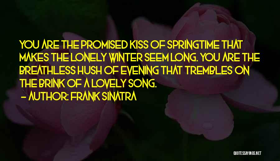 Breathless Song Quotes By Frank Sinatra