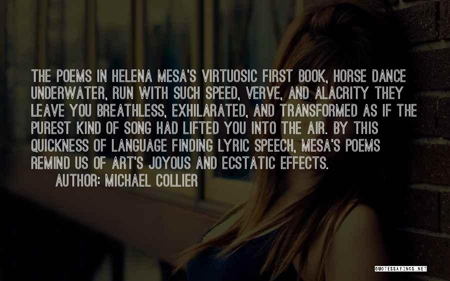 Breathless Song Quotes By Michael Collier