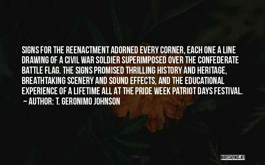 Breathtaking Scenery Quotes By T. Geronimo Johnson