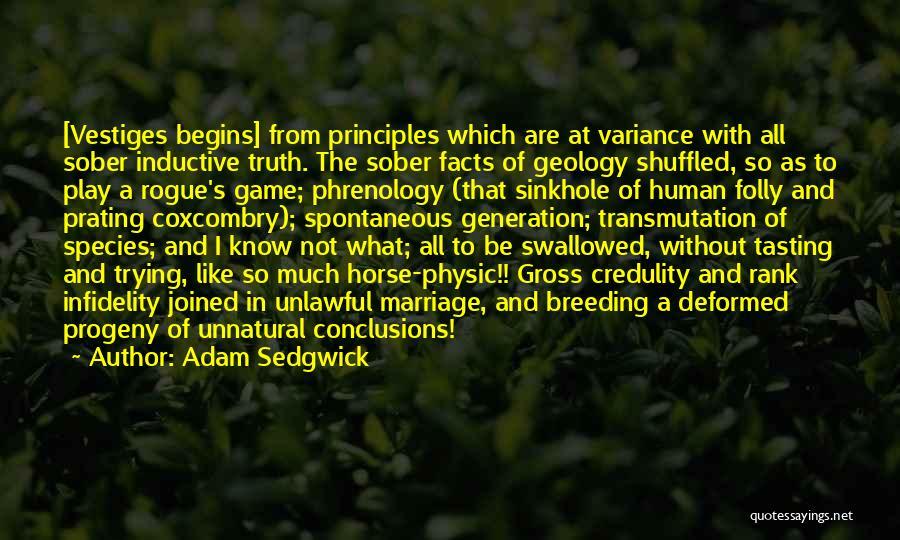Breeding Quotes By Adam Sedgwick