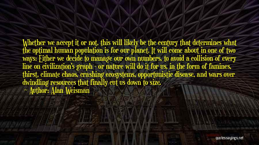 Breeding Quotes By Alan Weisman