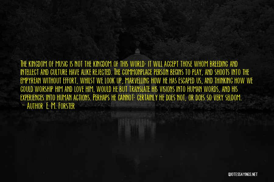 Breeding Quotes By E. M. Forster