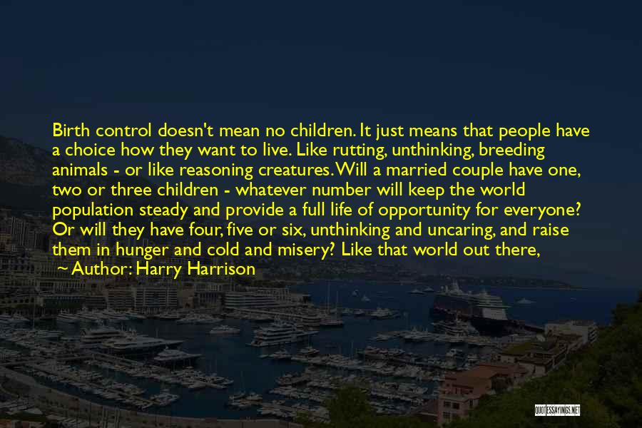 Breeding Quotes By Harry Harrison