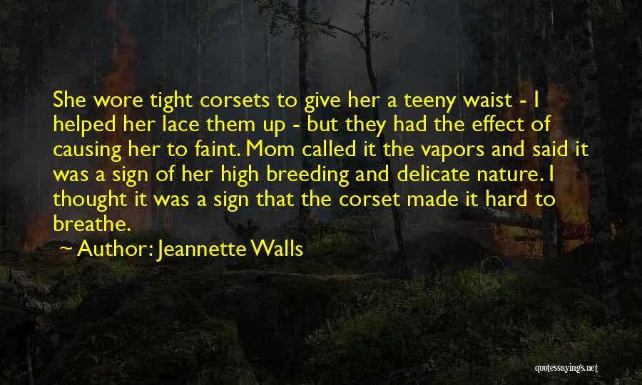 Breeding Quotes By Jeannette Walls