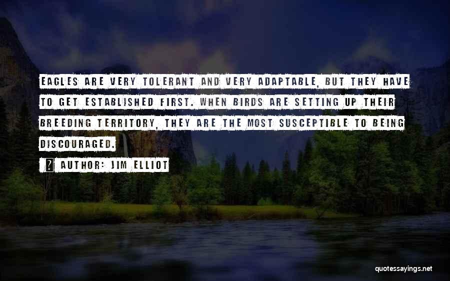Breeding Quotes By Jim Elliot