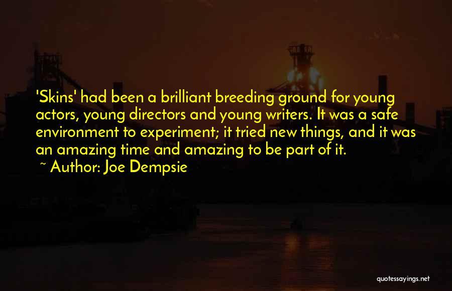 Breeding Quotes By Joe Dempsie