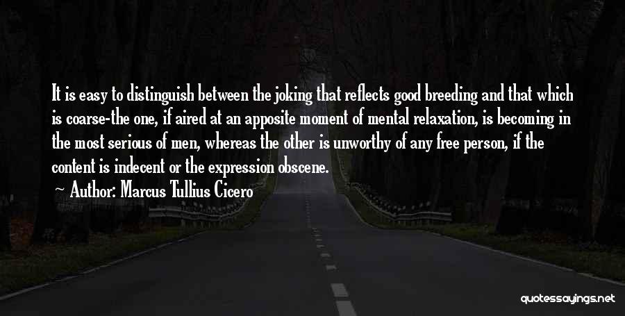 Breeding Quotes By Marcus Tullius Cicero