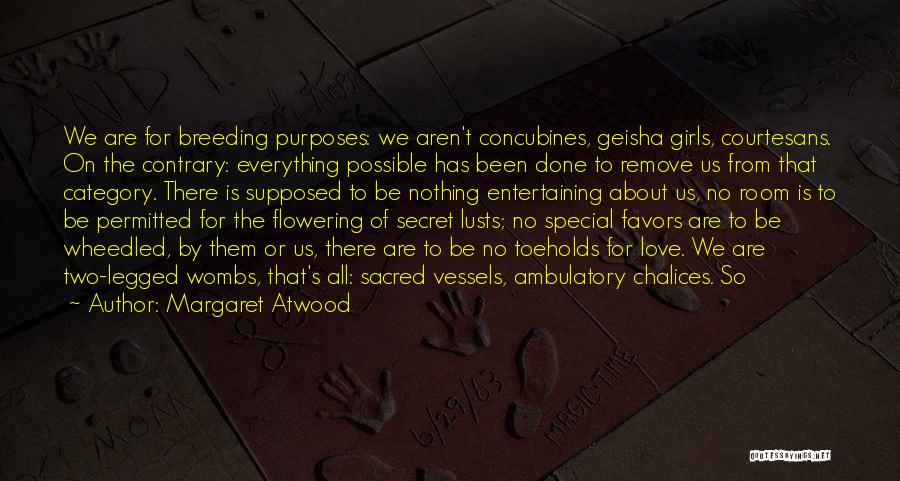 Breeding Quotes By Margaret Atwood