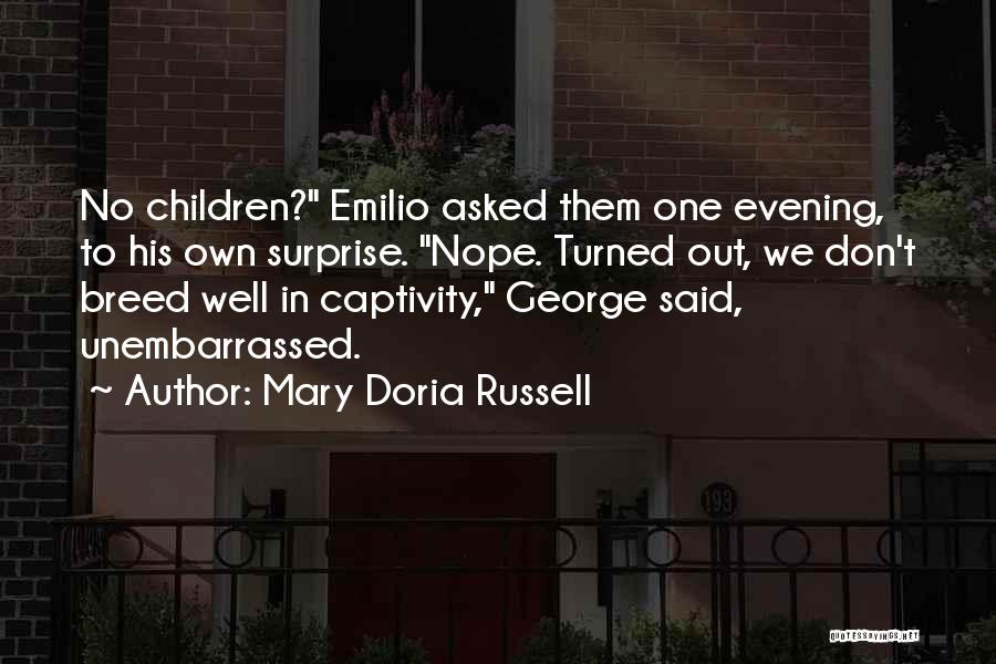 Breeding Quotes By Mary Doria Russell