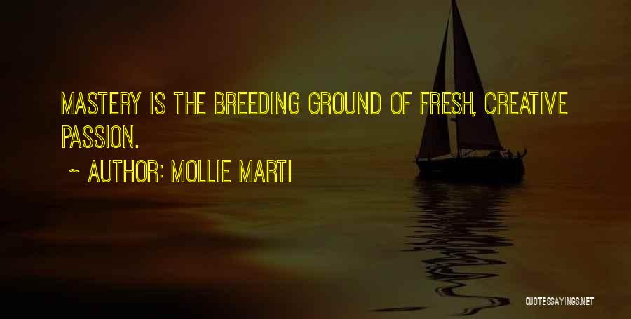 Breeding Quotes By Mollie Marti