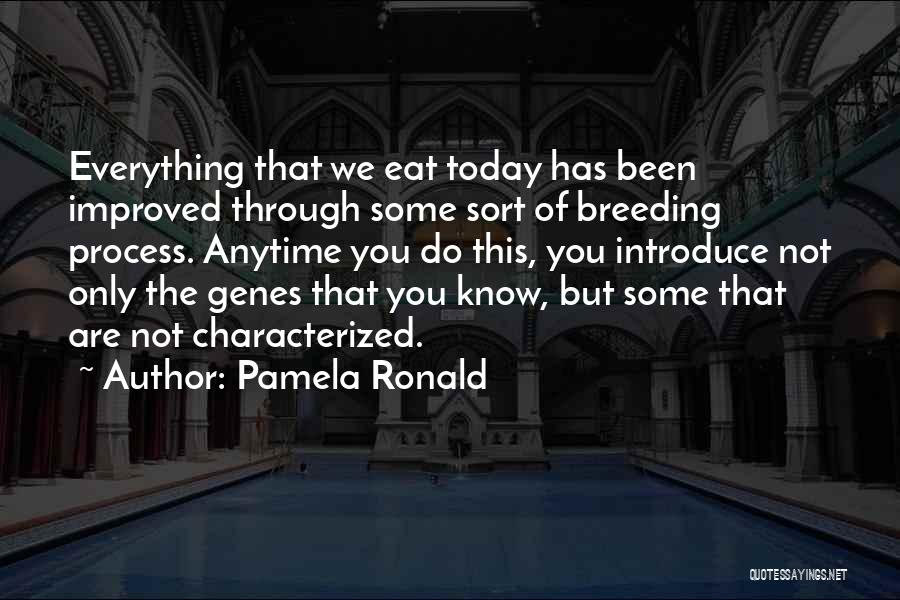 Breeding Quotes By Pamela Ronald