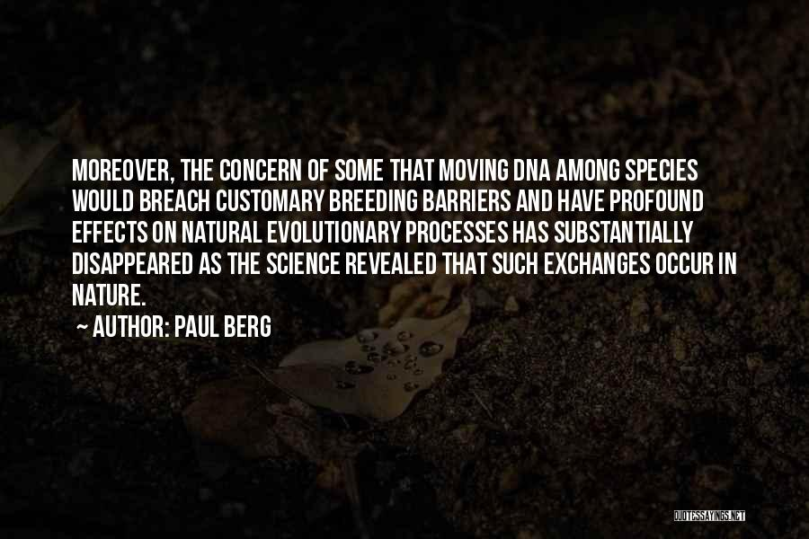 Breeding Quotes By Paul Berg