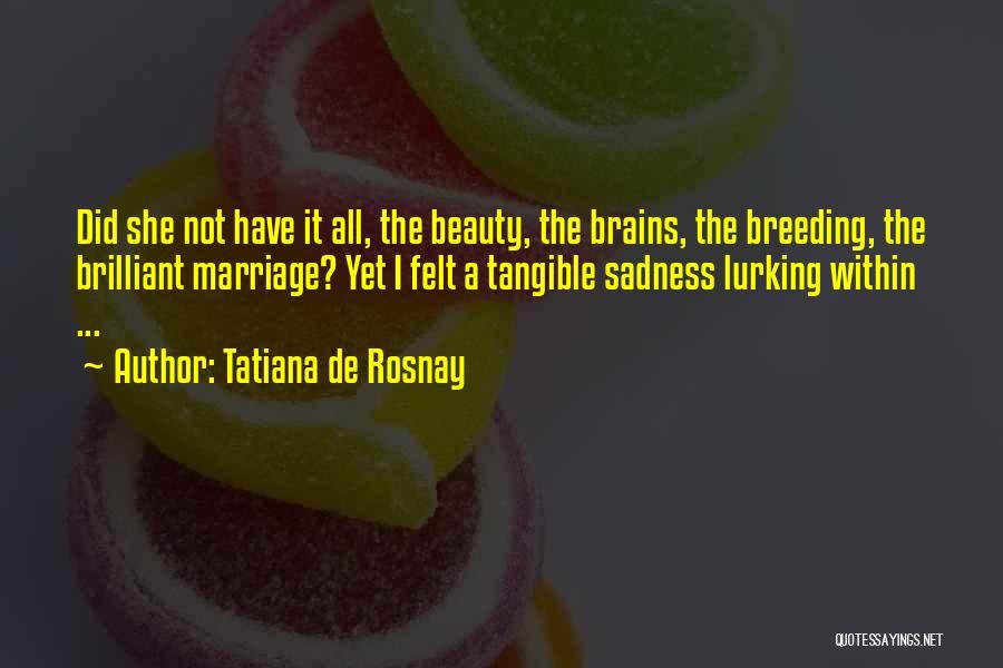 Breeding Quotes By Tatiana De Rosnay