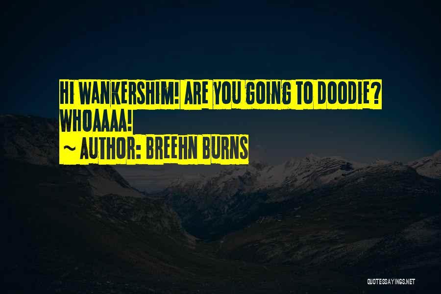 Breehn Burns Quotes 103329