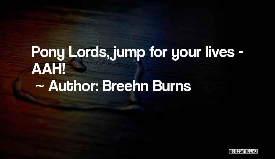 Breehn Burns Quotes 858308