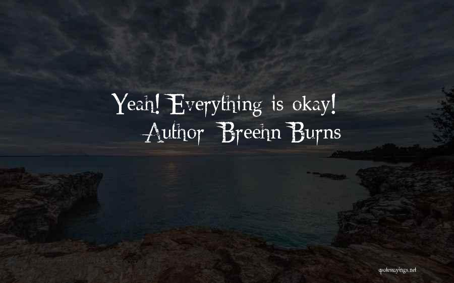 Breehn Burns Quotes 953710
