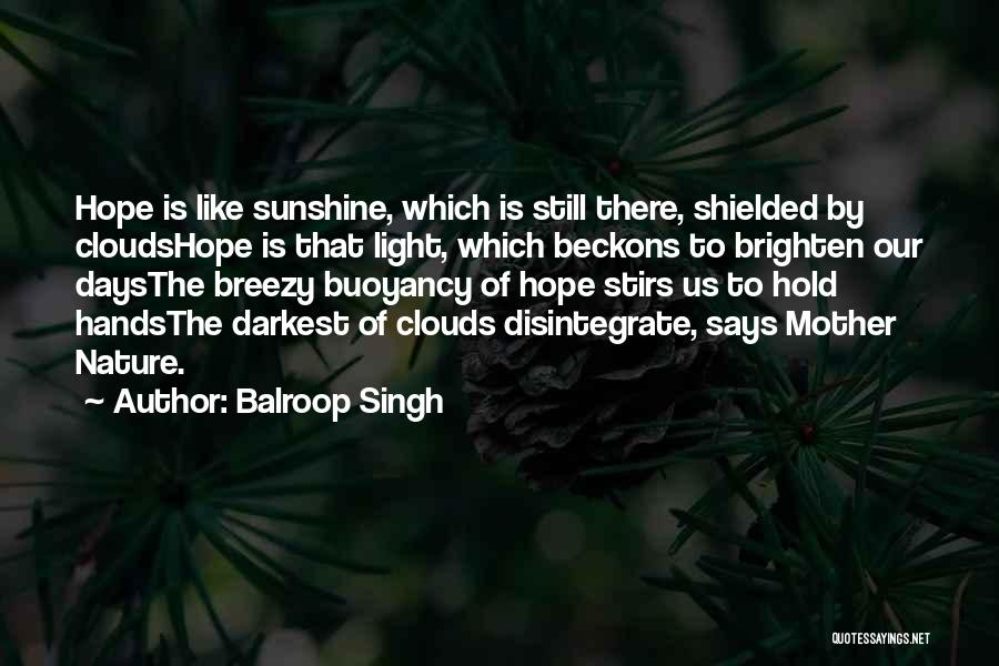 Breezy Quotes By Balroop Singh