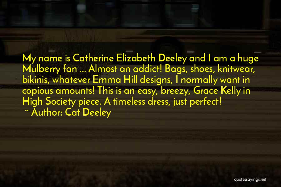 Breezy Quotes By Cat Deeley