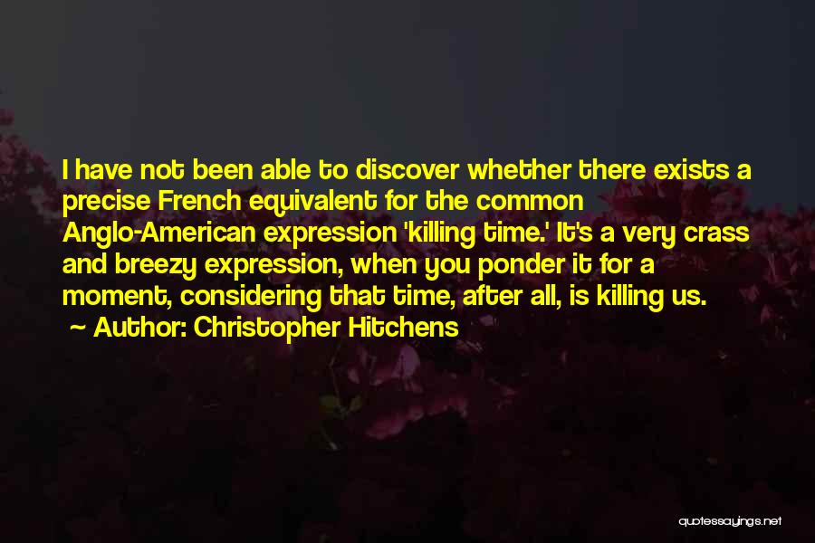 Breezy Quotes By Christopher Hitchens