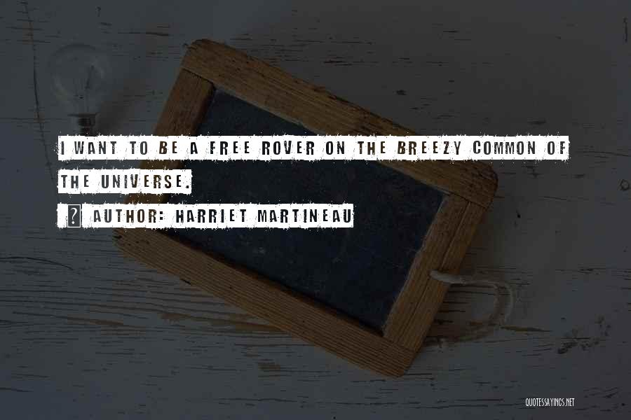 Breezy Quotes By Harriet Martineau