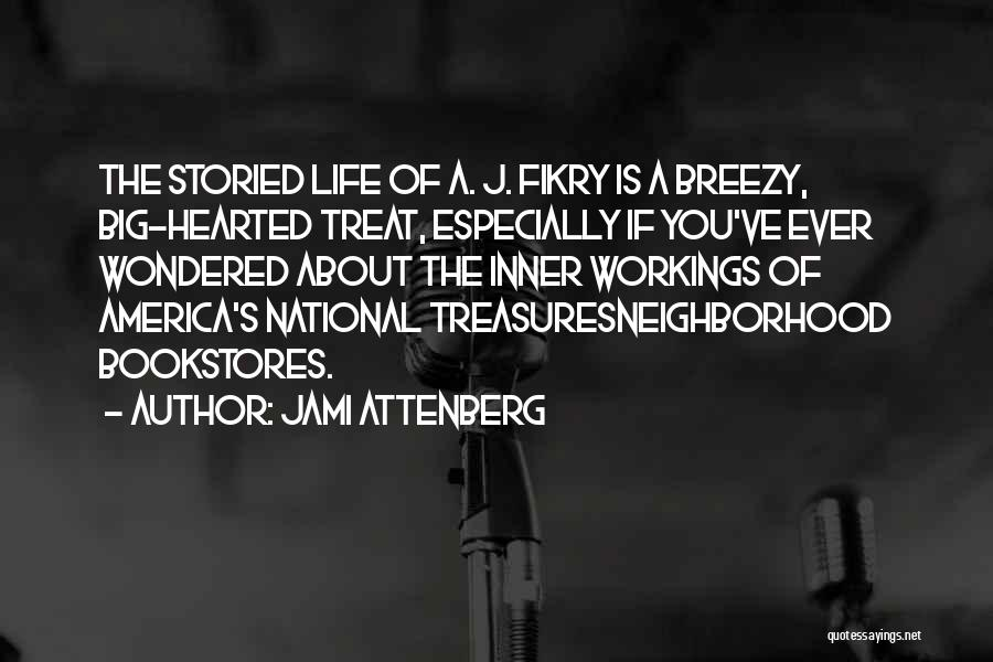 Breezy Quotes By Jami Attenberg