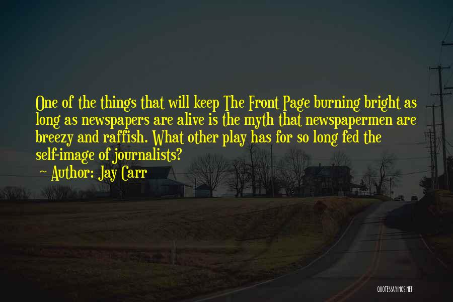 Breezy Quotes By Jay Carr