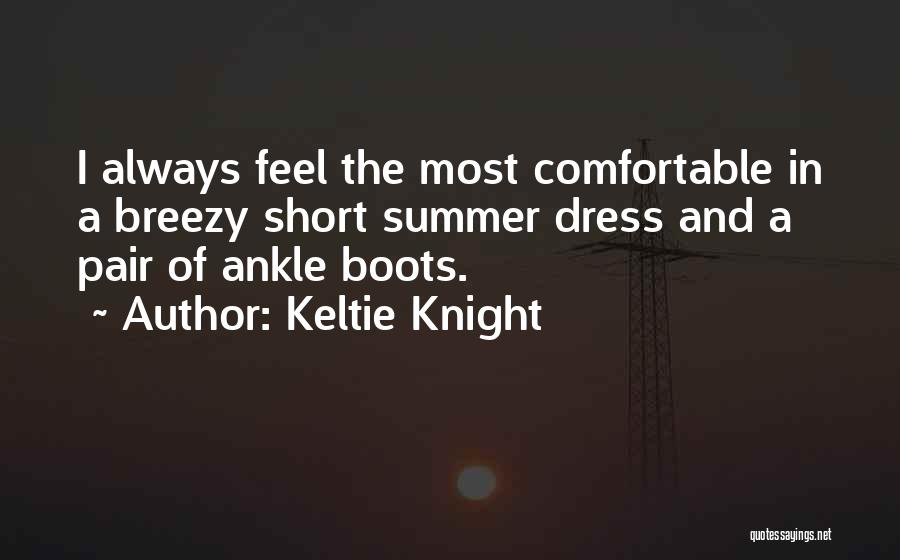 Breezy Quotes By Keltie Knight