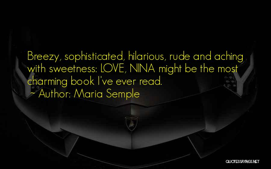 Breezy Quotes By Maria Semple