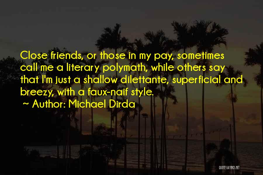 Breezy Quotes By Michael Dirda